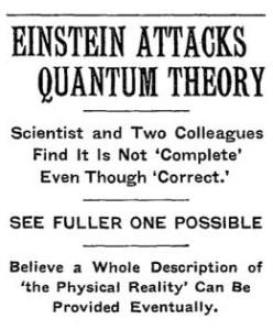 Quando Einstein, Podolsky e Rosen publicaram seu papel seminal apontando características intrigantes do que hoje chamamos de emaranhamento, The New York Times tratado como notícia de primeira página.