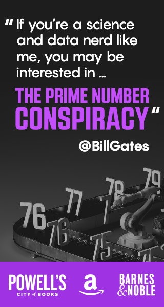 The Prime Number Conspiracy - The Biggest Ideas in Math from Quanta – AVAILABLE NOW!
